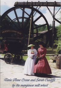 Tania Crosse and Sarah Cunliffe by the manganese mill wheel
